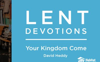 Your Kingdom Come || Lent Devotions 2021 || Week 5