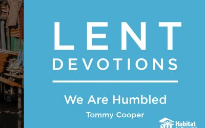 We Are Humbled || Lent Devotions 2021 || Week 6