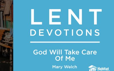 God Will Take Care Of Me || Lent Devotions 2021 || Week 7